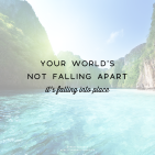 your-worlds-not-falling-apart